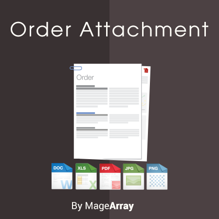 Magento 2 Order Attachment Extension by MageArray